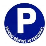 """PANNEAU """"PARKING RESERVE AU PERSONNEL"""" Diam:300mm"""