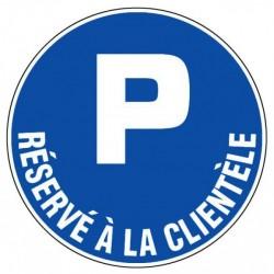 """PANNEAU """"PARKING RESERVE A LA CLIENTELE"""" Diam:300mm"""