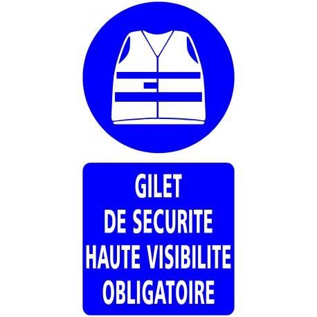 """PANNEAU """"GILET HAUTE VISIBILITE OBLIGATOIRE"""" - 300X600mm"""