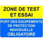 """PANNEAU """"ZONE DE TEST ET ESSAI Port des Equipements de ProtectionIndi"""