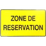 """PANNEAU PVC """"ZONE DE RESERVATION"""" - 330X200m"""