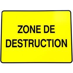 """PANNEAU PVC """"ZONE DE DESTRUCTION"""" - 600X800mm"""
