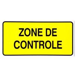 """PANNEAU PVC """"ZONE DE CONTROLE"""" 300x150mm"""