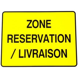 """PANNEAU PVC """"ZONE RESERVATION LIVRAISON"""" - 800x600mm"""
