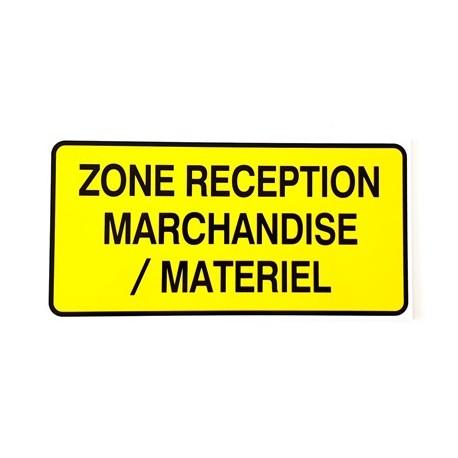 """PANNEAU PVC """"ZONE RECEPTION MARCHANDISES-MATERIEL"""" 300x150mm"""